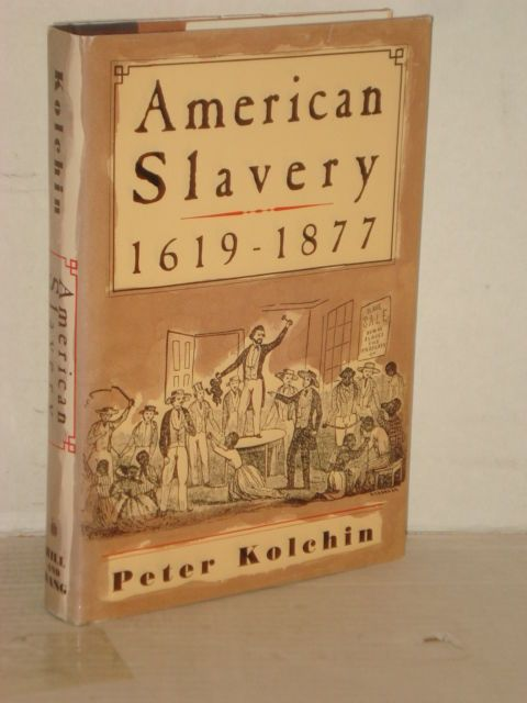 PETER KOLCHIN AMERICAN SLAVERY EPUB