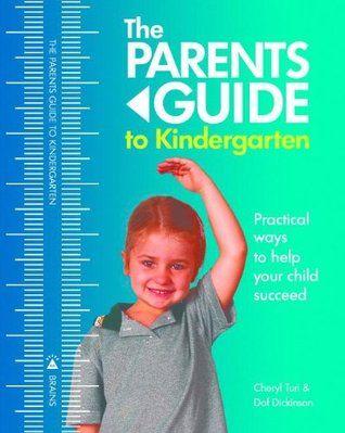 The Parents Guide To Kindergarten Parents Guide 1 Parenting Guide Kindergarten Books Kindergarten Parent
