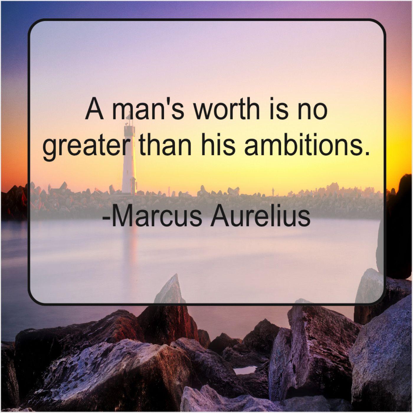 Marcus Aurelius A mans worth is no Flavor flav, Secret