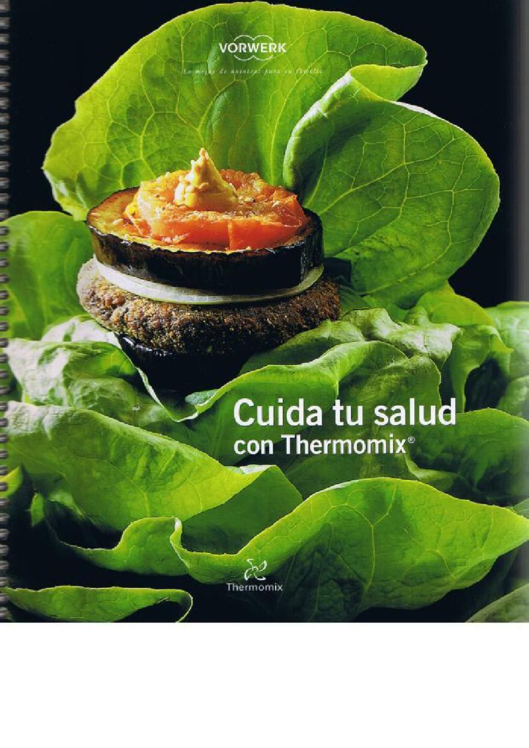 Libros Thermomix Cuida Tu Salud Con Tmx Thermomix Pinterest Thermomix