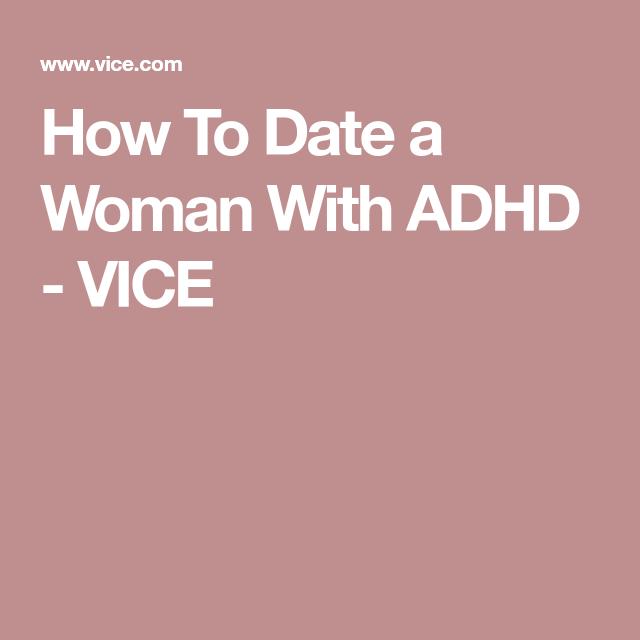 Dating adhd woman