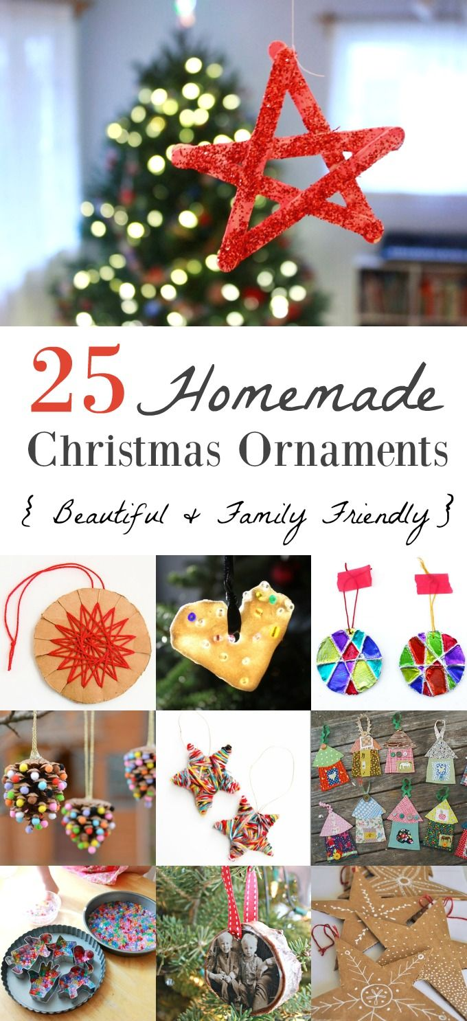 25 Homemade Christmas Ornaments the Whole Family Can Make | Homemade ...