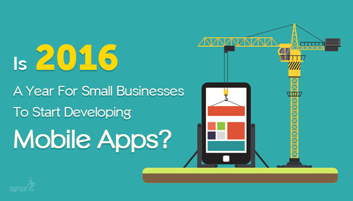 Why Small Businesses must Develop #Mobile Apps in 2016?