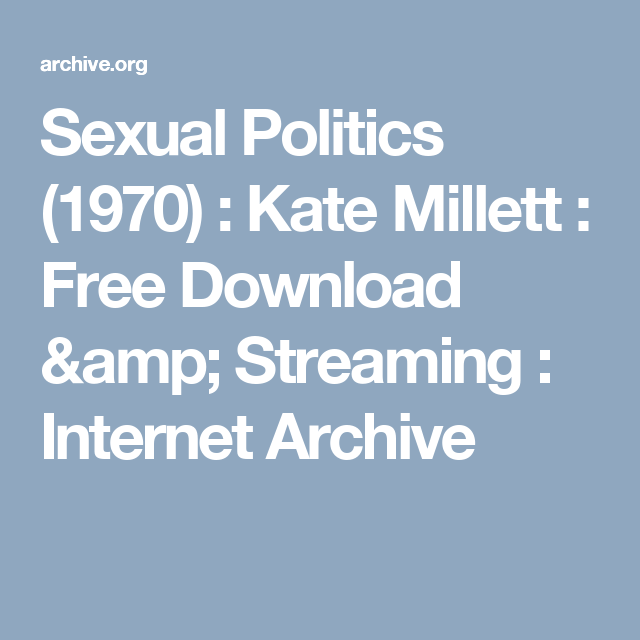 Kate millett sexual politics download