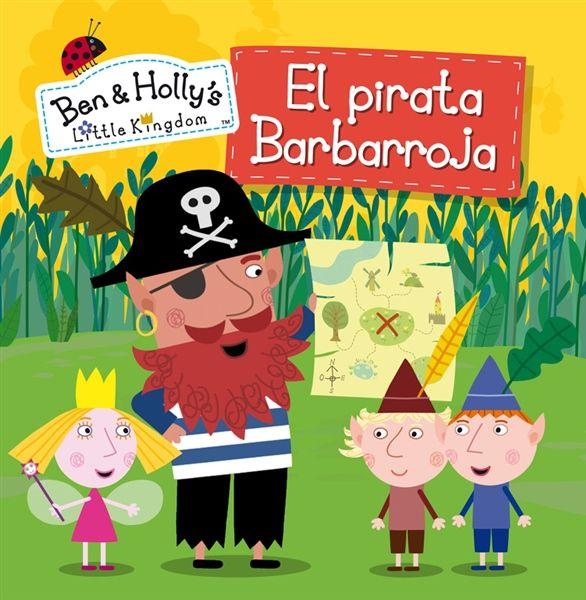 El Pirata Barbarroja Ben Holly Libro Buscar Con Google Ben And Holly Penguin Books Book Activities
