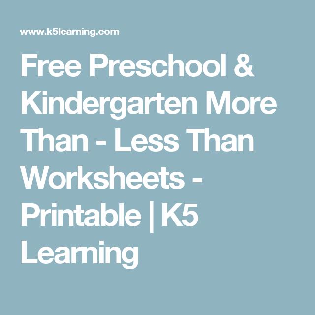 Free Preschool Kindergarten More Than Less Than Worksheets