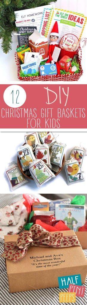 12 DIY Christmas Gift Baskets for Kids Christmas Gift Baskets, DIY