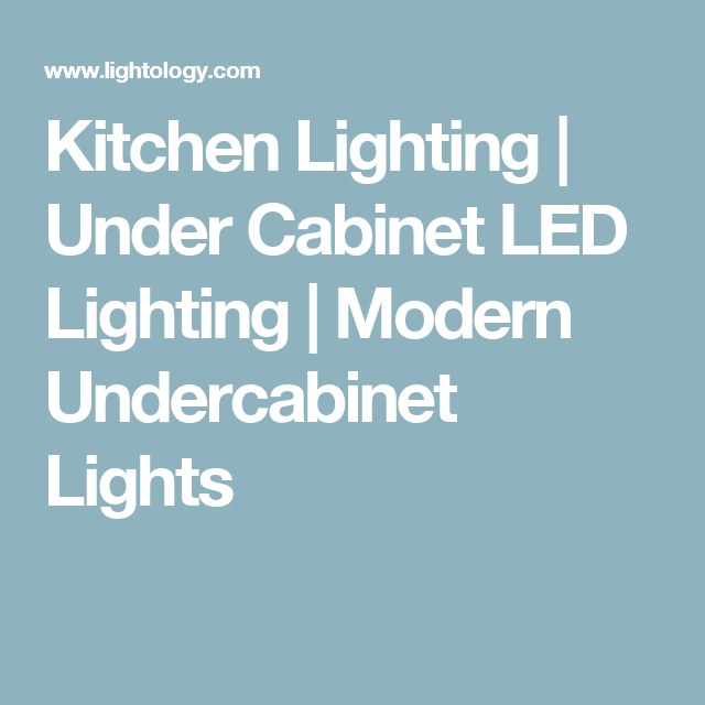 Kitchen Lighting Under Cabinet Led Lighting Modern
