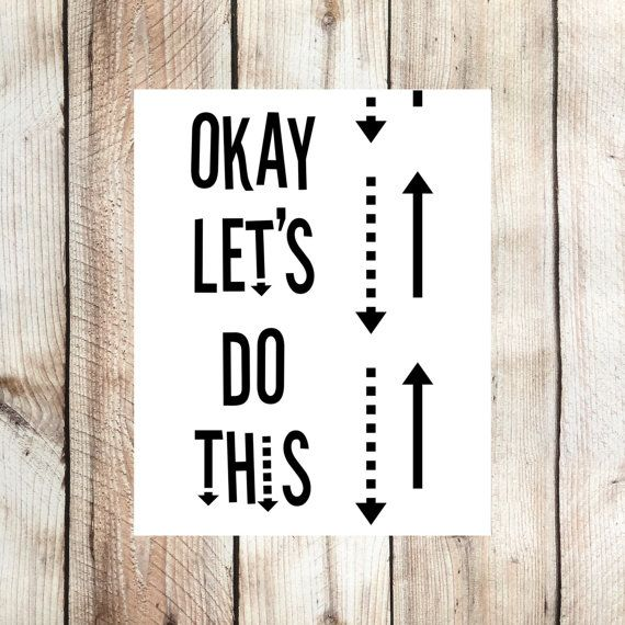 Let's Do This Print, Funny Life Motto Poster, Black And White Typography Art, Get Shit Done Hanging Sign