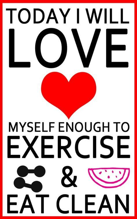 LOVE YOURSELF ENOUGH TO EXERCISE & EAT CLEAN! #WISEWORDS