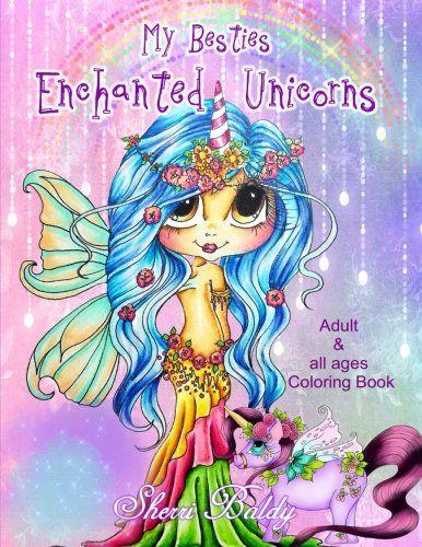 Sherri Baldy My Besties Enchanted Unicorn Coloring Book B