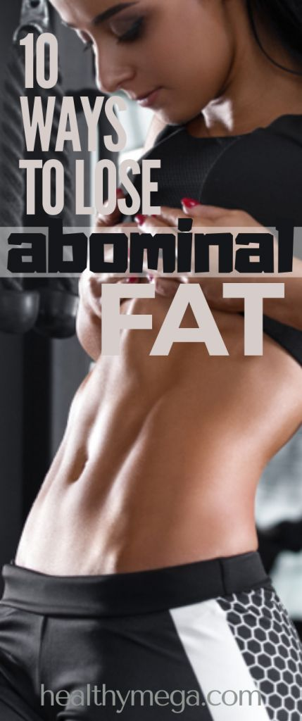 10 Best Ways to Lose Abdominal Fat and Sculpt Ab - Healthy Mega #abs #abdominal #workout #loseweight...