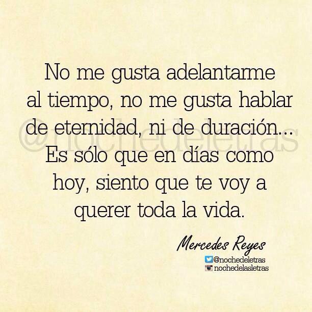 Te Voy A Amar Toda La Vida Club De Letras Love Quotes Poems Y