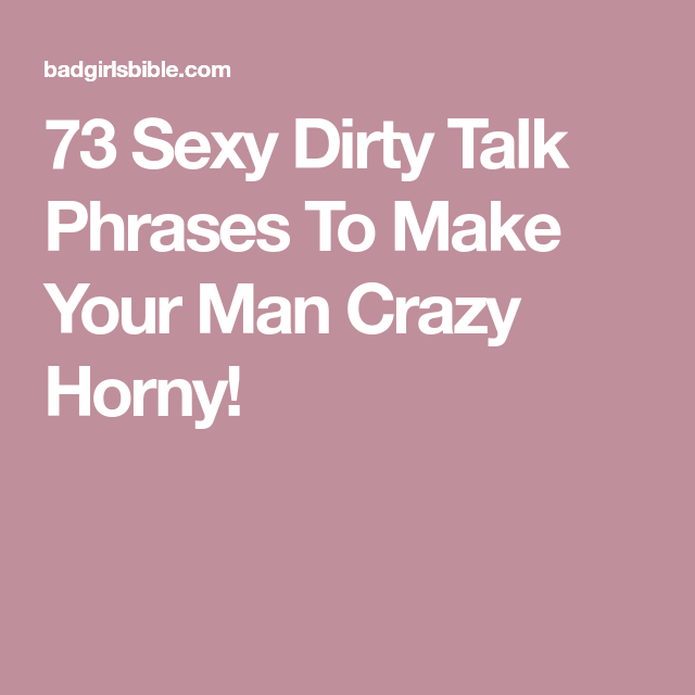 Sexy talk to your man