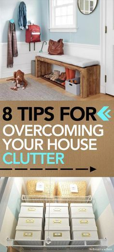 8 Tips for Overcoming Your House Clutter - | Clutter, Organizations Home Organizing Tips on building tips, beauty tips, business tips, downsizing home tips, health tips, vacation tips, dating tips, diy home tips, marketing tips, advertising tips, seo tips, affiliate marketing tips, computer tips, pregnancy tips, blogging tips, internet marketing tips, work at home tips, painting home tips, buying home tips,