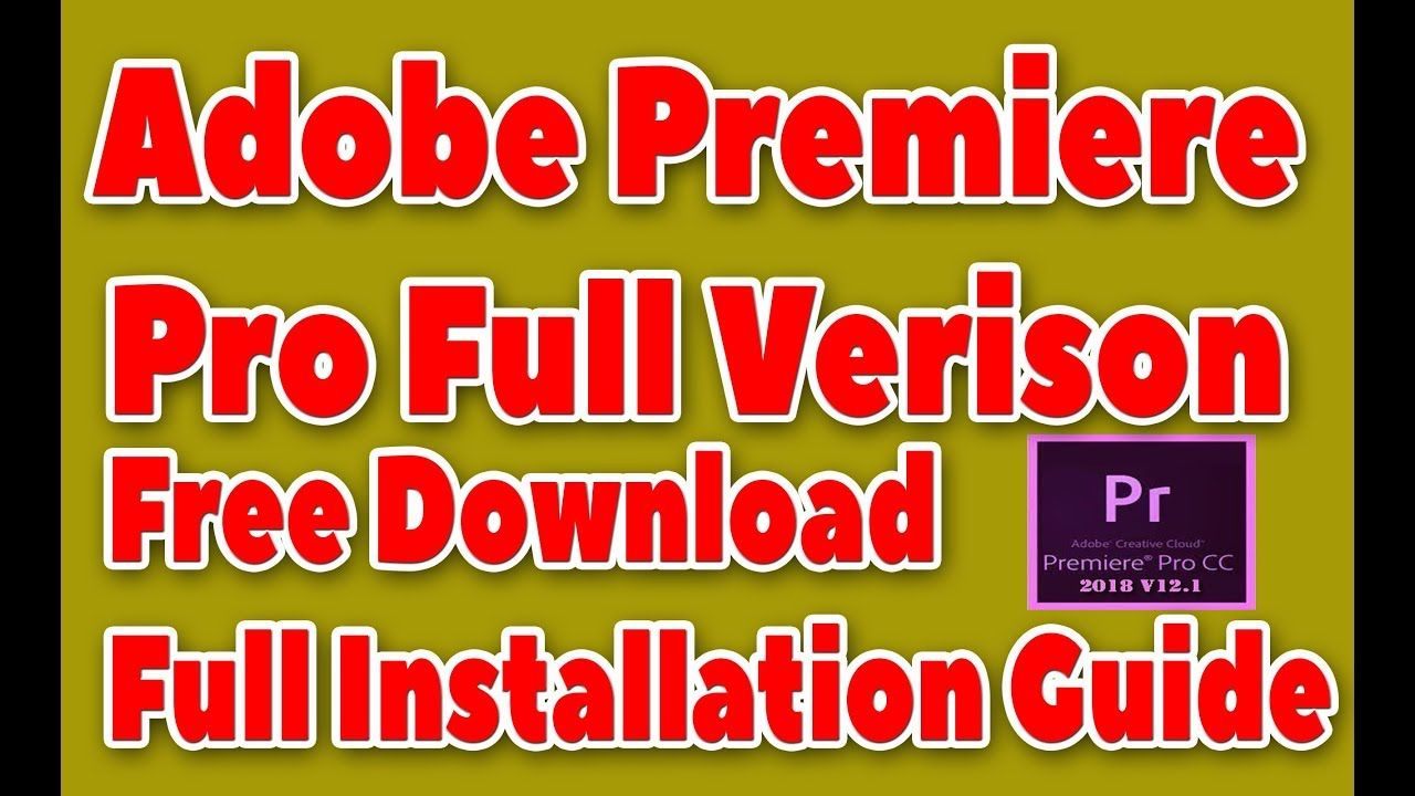 Adobe Premiere Pro Full Version Final Adobe Premiere Pro Video