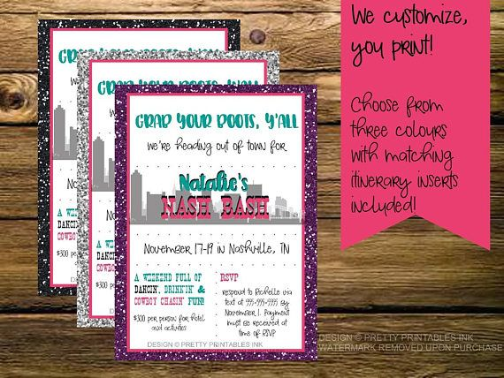 Printable Nasvhille Bachelorette Weekend Invitation Nash Bash Invite And Itinerary We Customize You