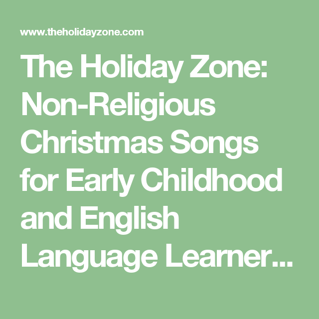 The Holiday Zone: Non-Religious Christmas Songs for Early Childhood and English Language Learners [ten little candy canes song]