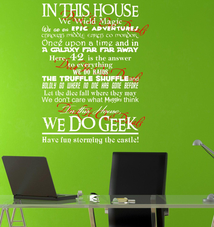 Deckitoutdecals in this house we do geek 2nd edition in this house we do geek 2nd edition including truffle shuffle vinyl wall decal e00147 amipublicfo Choice Image