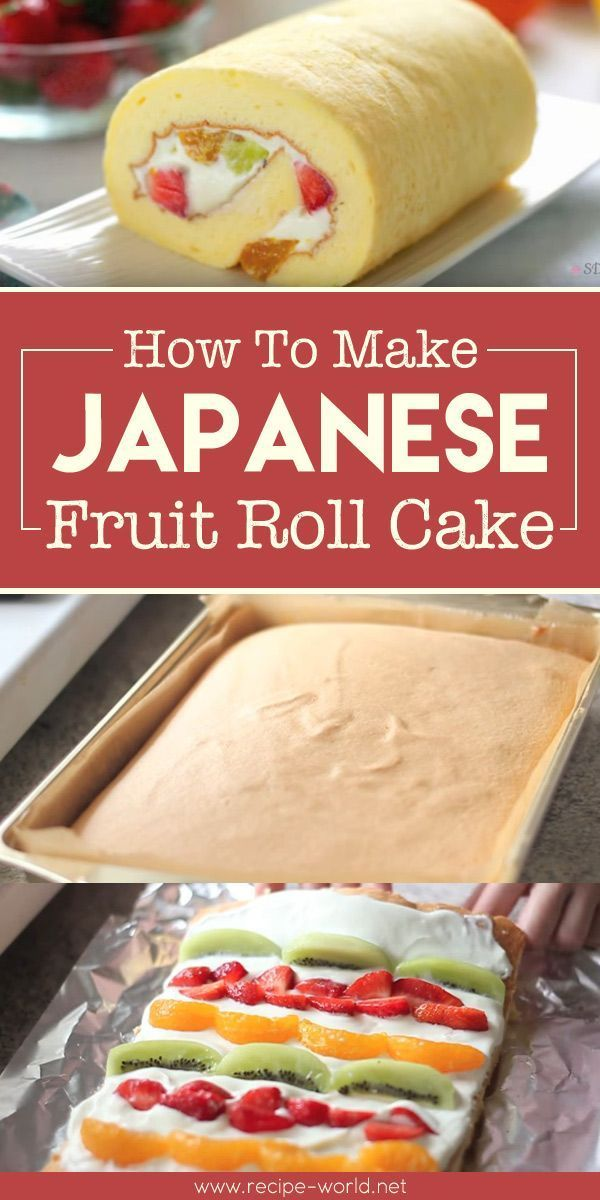 How To Make Japanese Fruit Roll Cake Cake Roll Recipes Asian Desserts Japanese Cooking