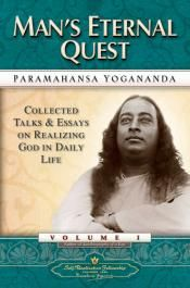 Man's Eternal Quest is a book about God: about God's place in man's life; in his hopes, will, aspirations, accomplishments. Life, man, achievement — all are but manifestations of the one omnipresent Creator, as inseparably dependent on Him as the wave is dependent on the ocean. Paramahansa Yogananda explains why and how man was created by God, and how he is immutably a part of God, and what this means to each one personally. Realization of the oneness of man and his Creator