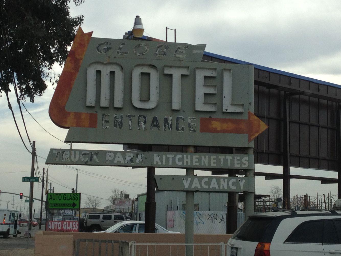 The Globe Motel In Bakersfield Ca Restaurant Signs Motel Auto