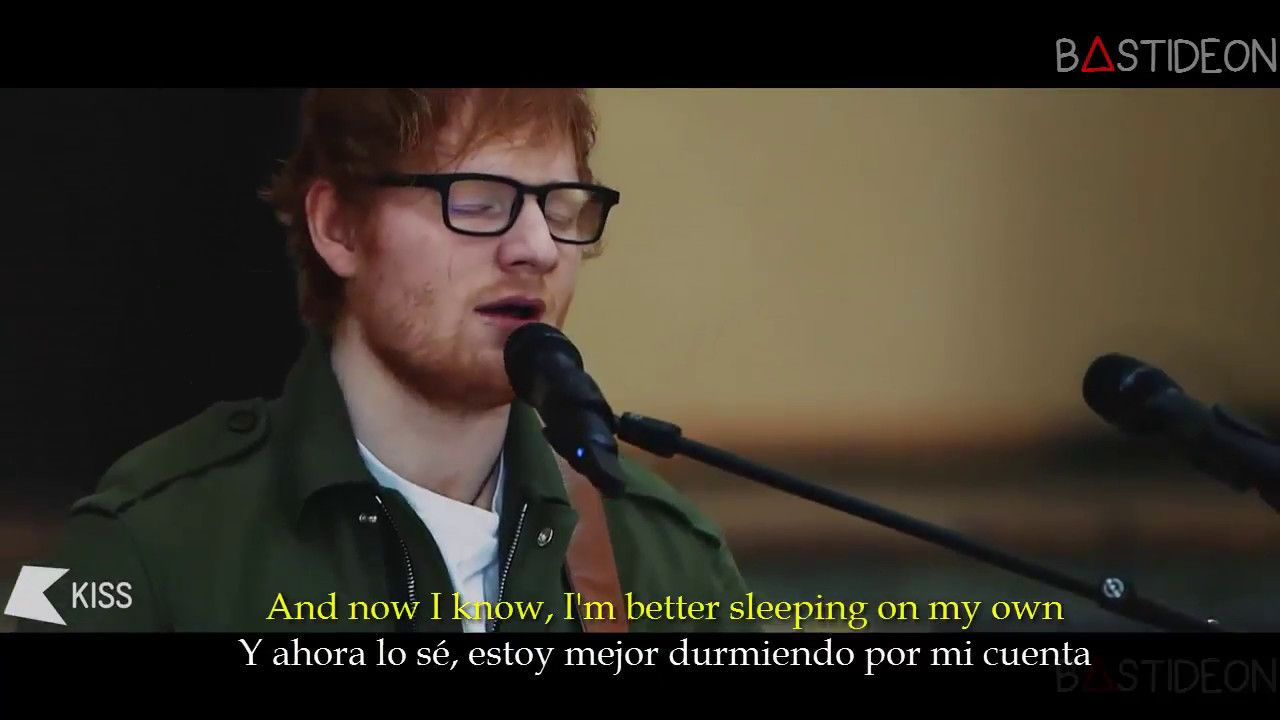 Ed Sheeran Love Yourself Sub Español Lyrics Ed Sheeran
