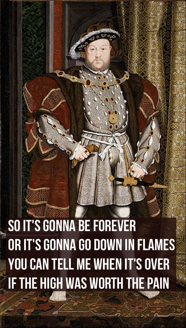 If Taylor Swift Lyrics Were About King Henry VIII | This amuses me ...