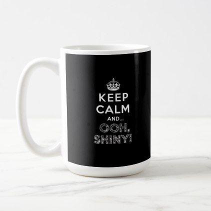 Keep Calm Ooh Shiny (Black) Coffee Mug | Zazzle.com | home decor ... #blackCoffee