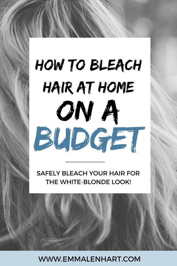 How To Bleach Hair At Home Safely And On A Budget Bleached Hair