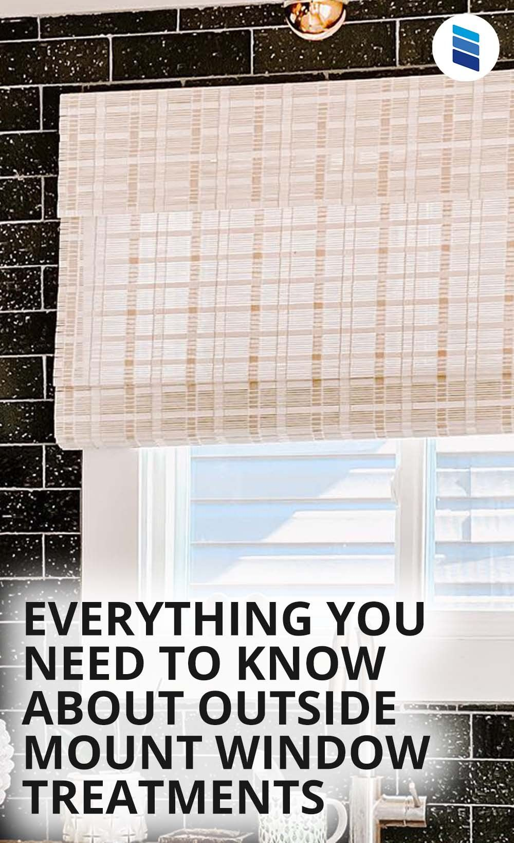 Everything You Need To Know About Outside Mount Window Treatments Blinds Com In 2020 Woven Wood Shades Window Treatments Living Room Window Treatments