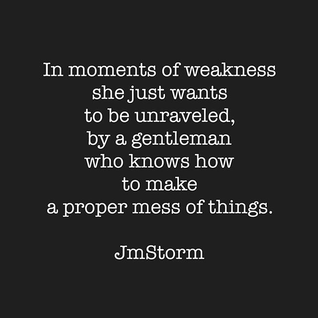 In Moments Of Weakness