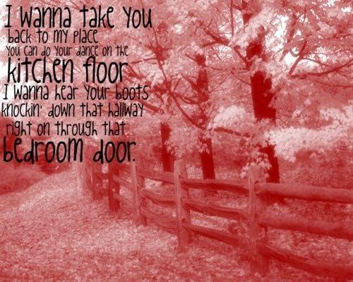 wanna hear your boots knockin down that hallway