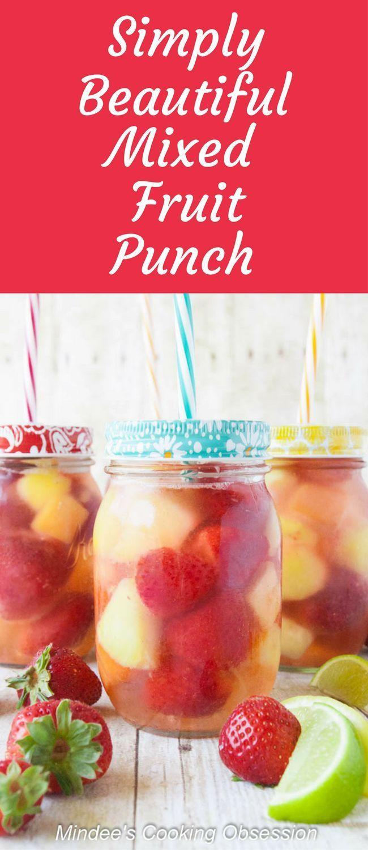 Mixed Fruit Punch Recipe Fruit Punch Mixed Fruit Yummy Drinks
