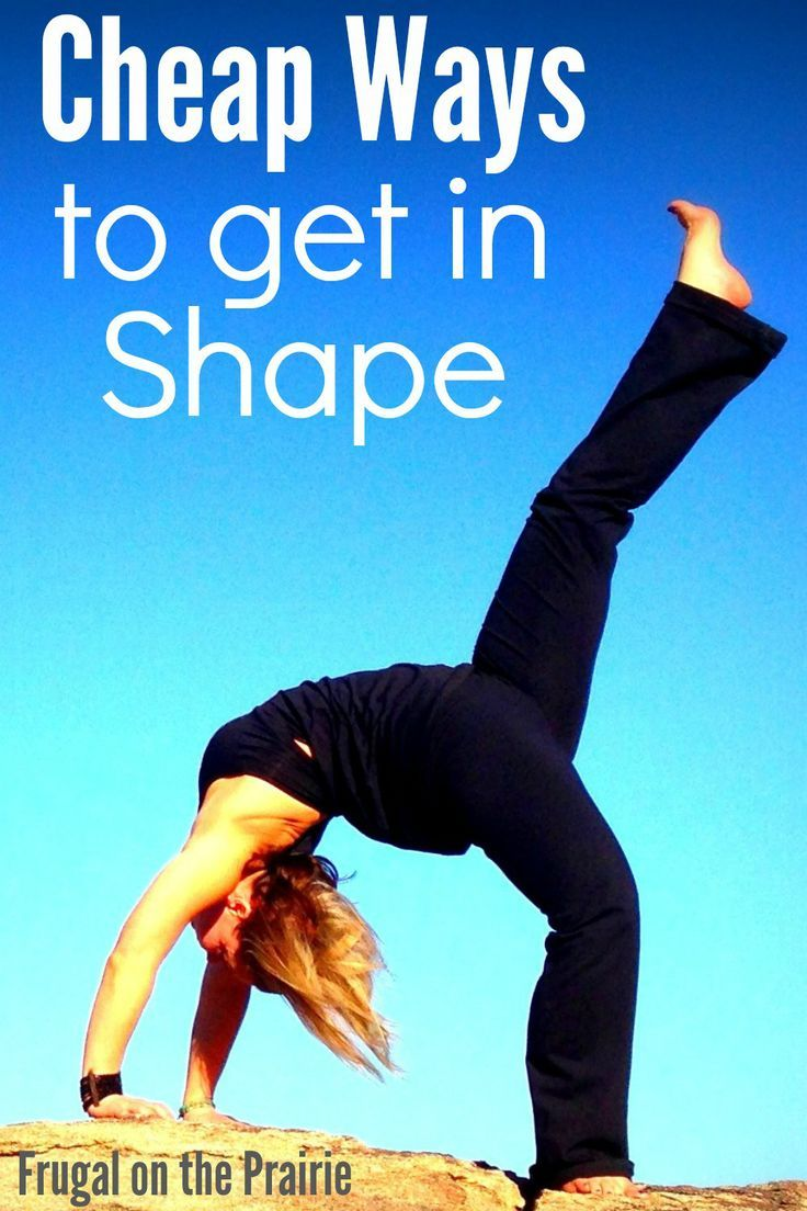 Cheap Ways To Get In Shape Health Fitness Diet Fitness Get In Shape