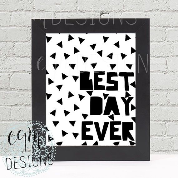 Best day ever digital print black white triangle by egmdesigns