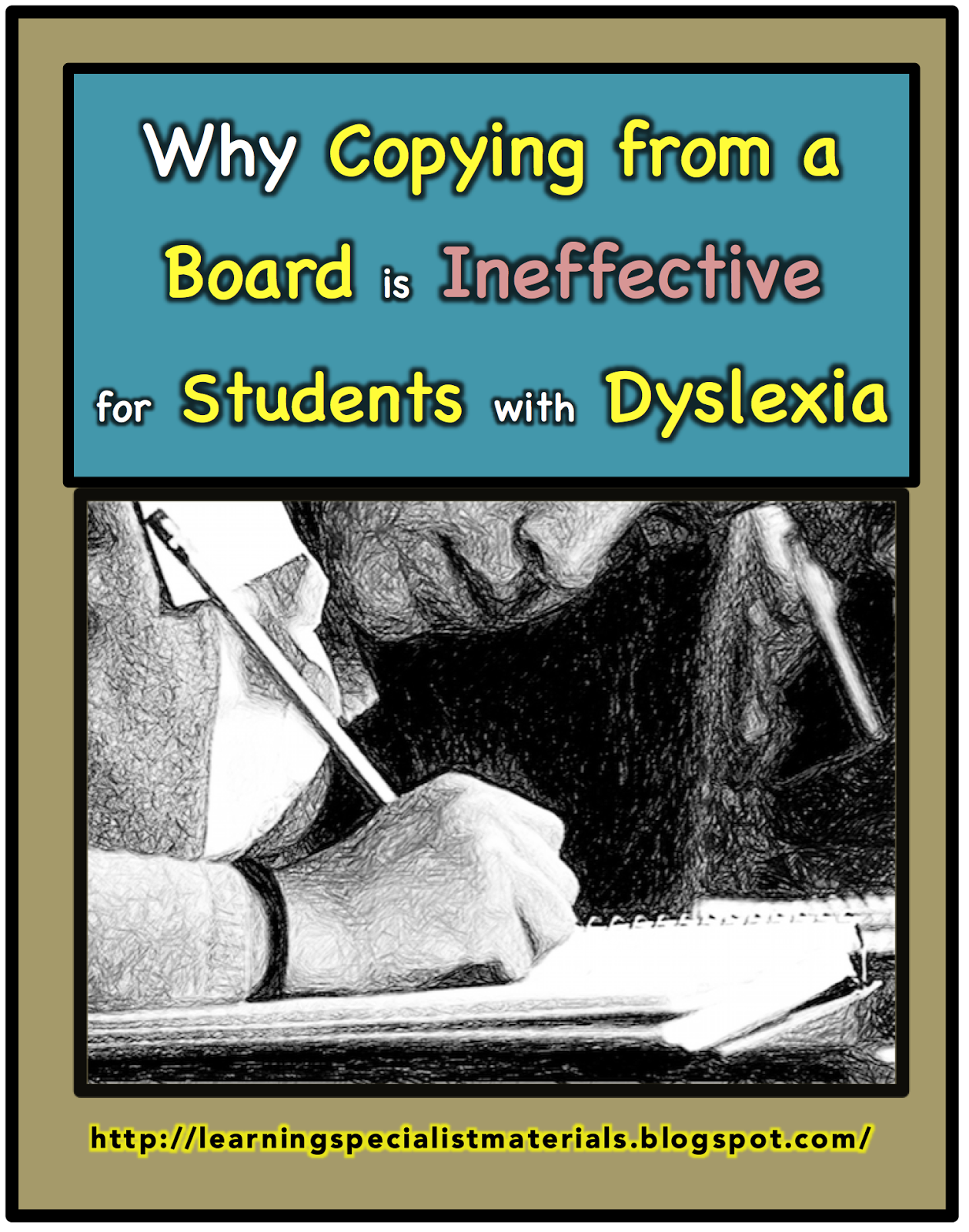 Why Copying From A Board Is Ineffective For Dyslexics