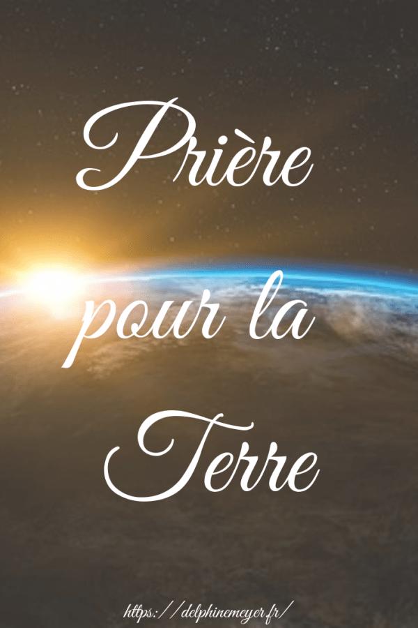 Priere Pour La Terre Delphine Meyer Priere Priere Magique Priere Aux Anges