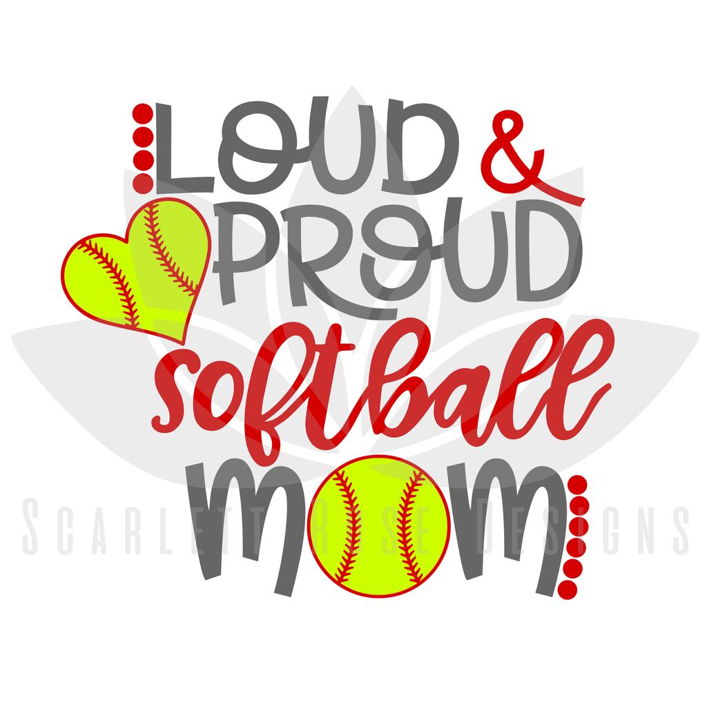 Loud And Proud Softball Mom Svg Softball Mom Cute Dorm Rooms Softball Mom Svg