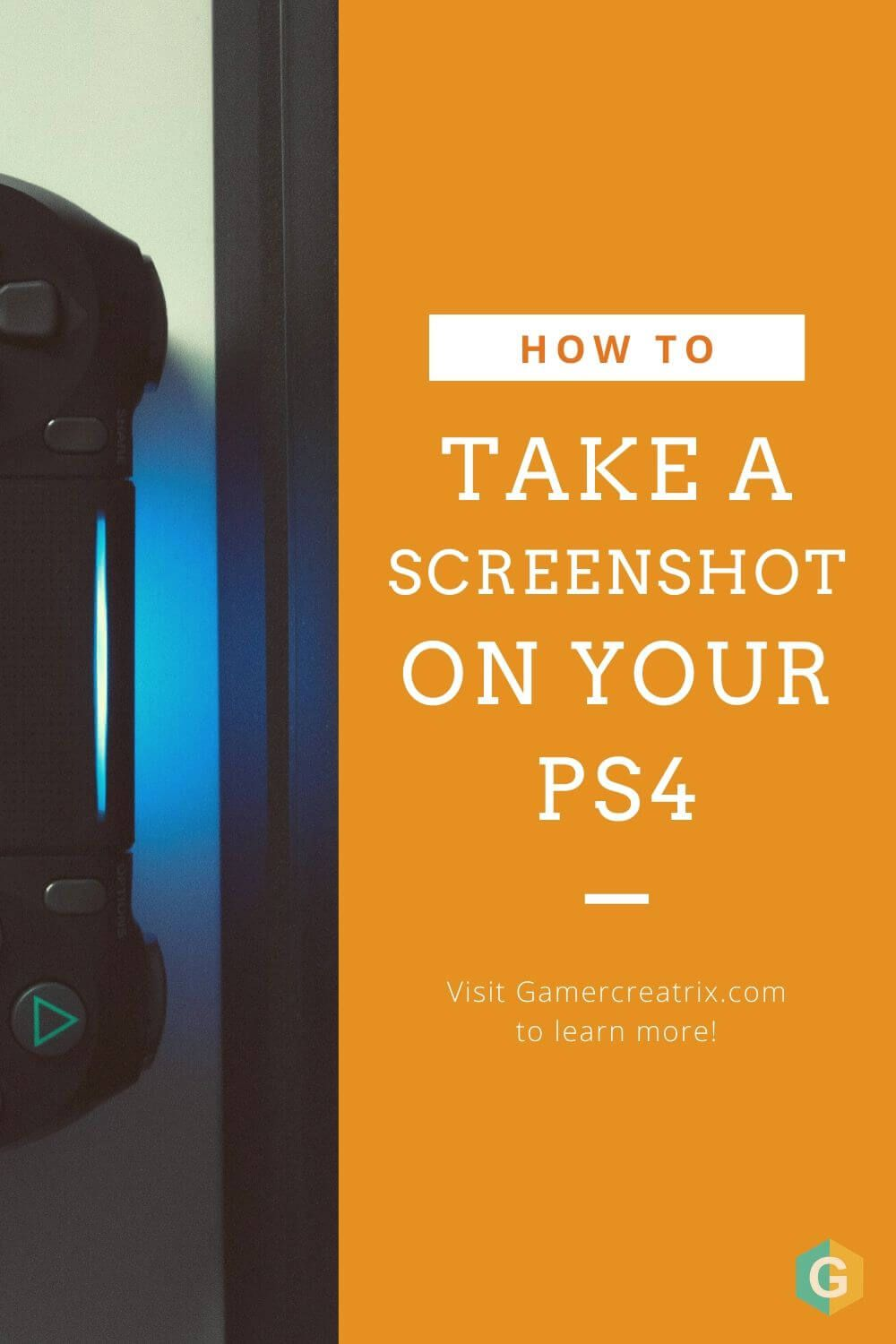 How To Easily Take A Screenshot On Your Ps4 In 2020 Take A Screenshot Take That Ps4