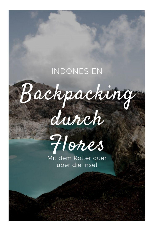 Backpacking Indonesien Mit Dem Roller Quer Durch Flores Indonesien Asienreisen Und Reisebilder