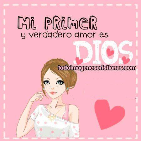 Imágenes Cristianas Mi Verdadero Amor Es Dios Imágenes Cristianas Gratis Imágenes Cristianas Cristianos Tarjetas Con Mensajes Cristianos