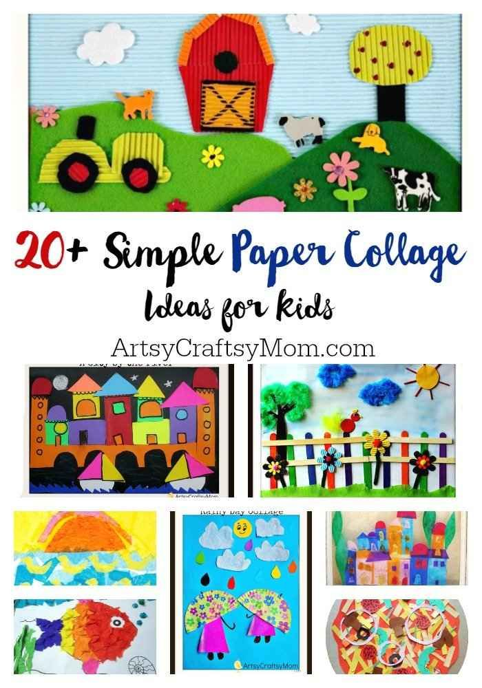 20 Simple Paper Collage Ideas For Kids Art Crafts For Kids