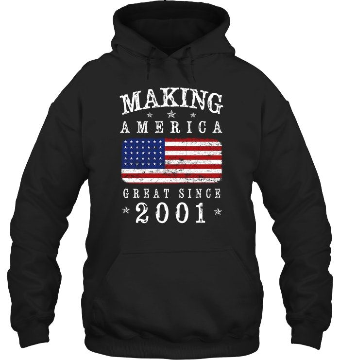 Making America Great Since 2001 17th Birthday Flag TShirt #17thbirthday