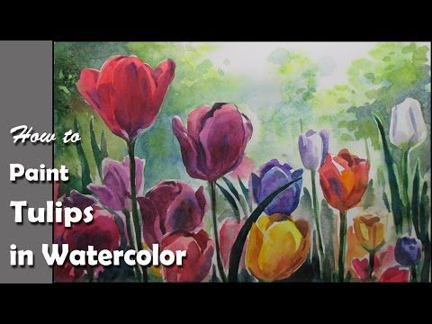 How to Paint Tulip Flowers in Watercolor | step by