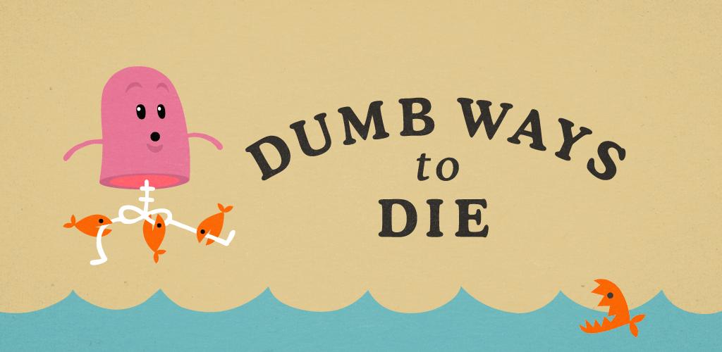 Dumb Ways to Die Original для Android
