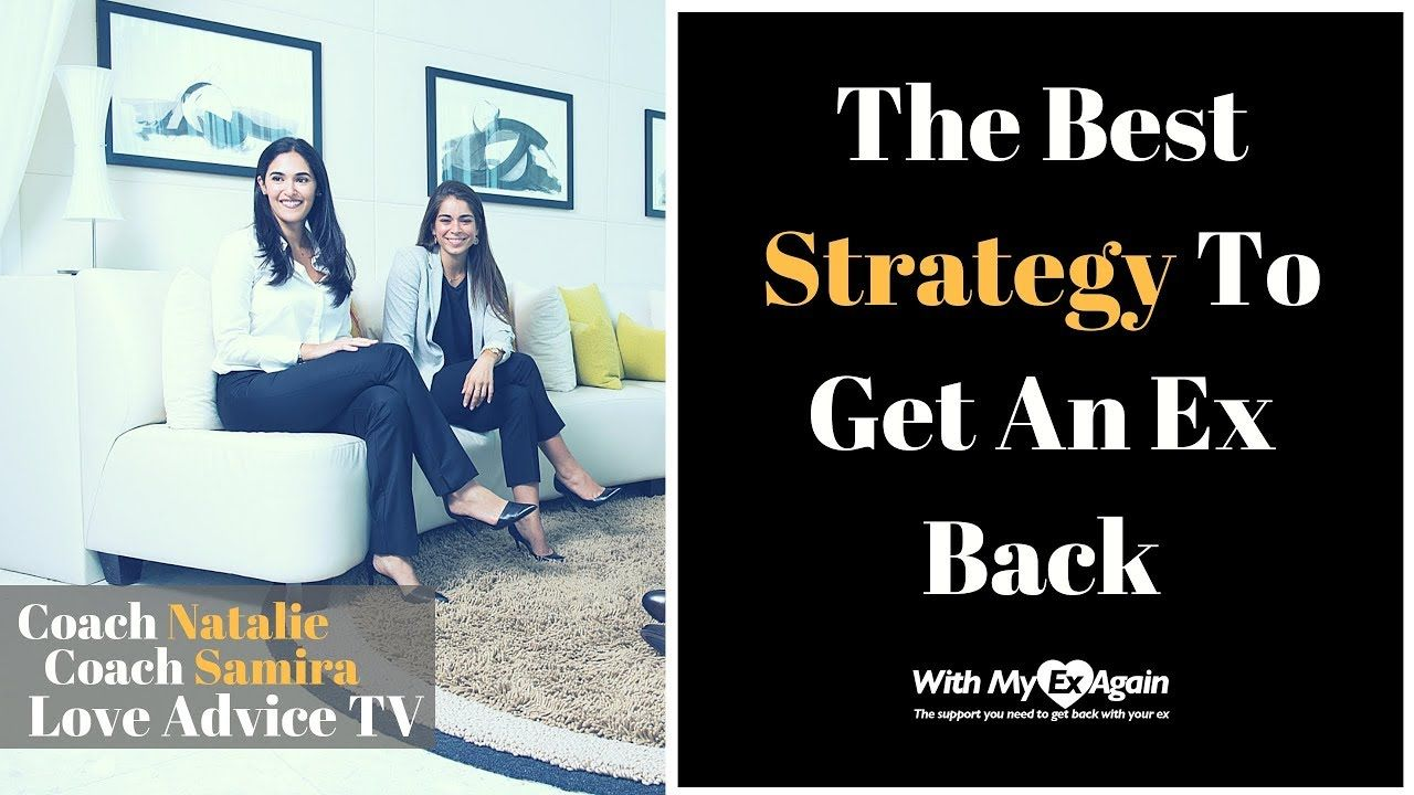 Best strategy to get an ex back inspirational success