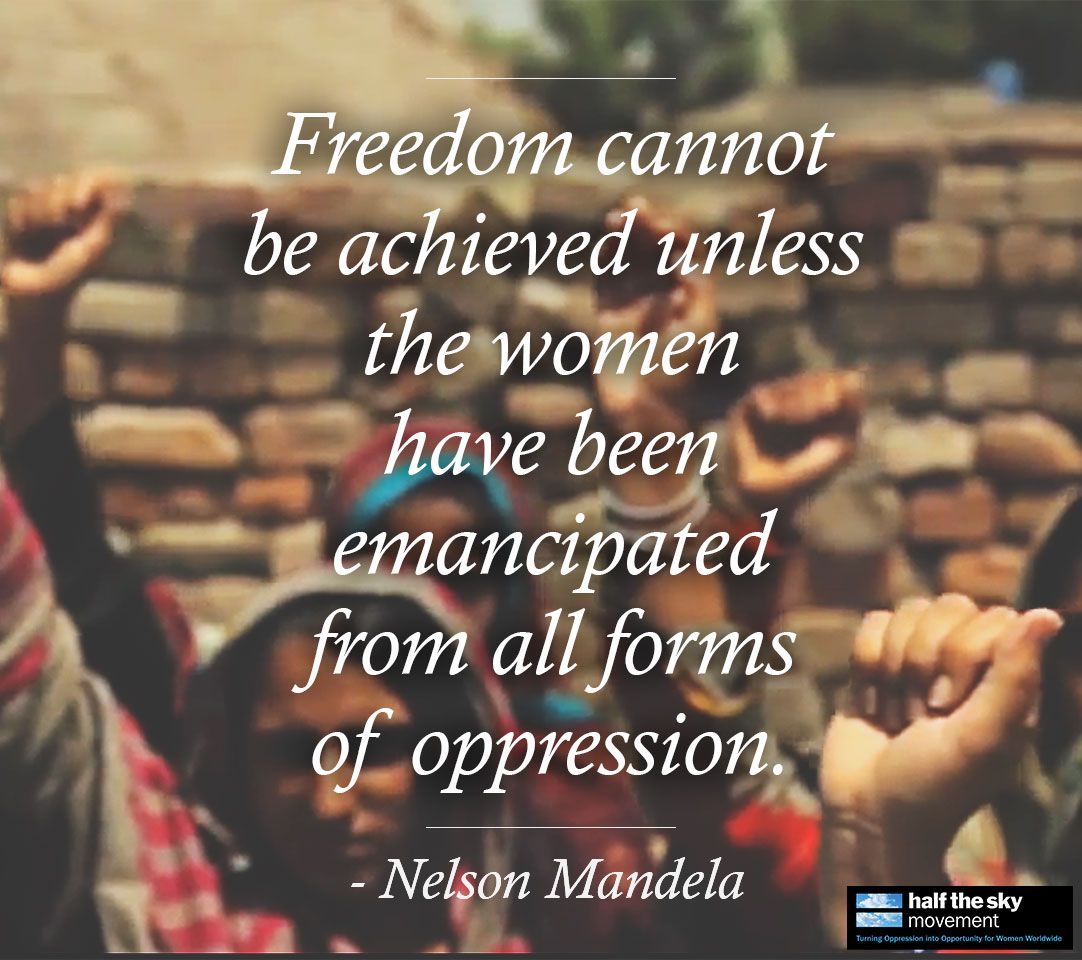 Womens Rights Quotes How Nelson Mandela Helped Free The Women Of South Africa