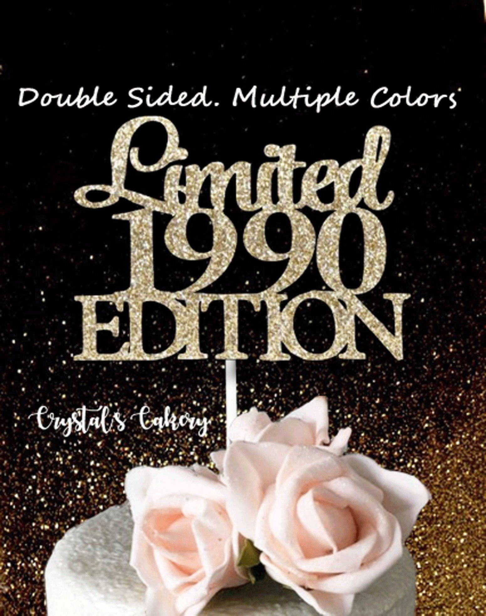 Limited Edition Glitter Cake Topper 1990 1990 Cake Topper 28th