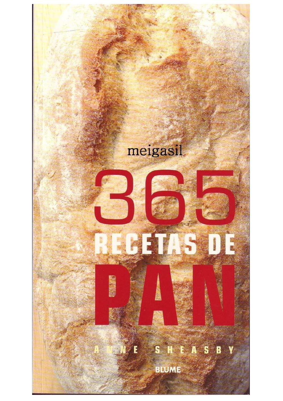 365 Recetas De Pan By Jesusum2003 Recetas De Pan Recetas Libros De Recetas